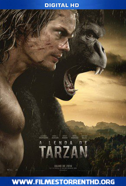 A Lenda de Tarzan – Torrent Bluray 720p | 1080p Dual Áudio 5.1 (2016)