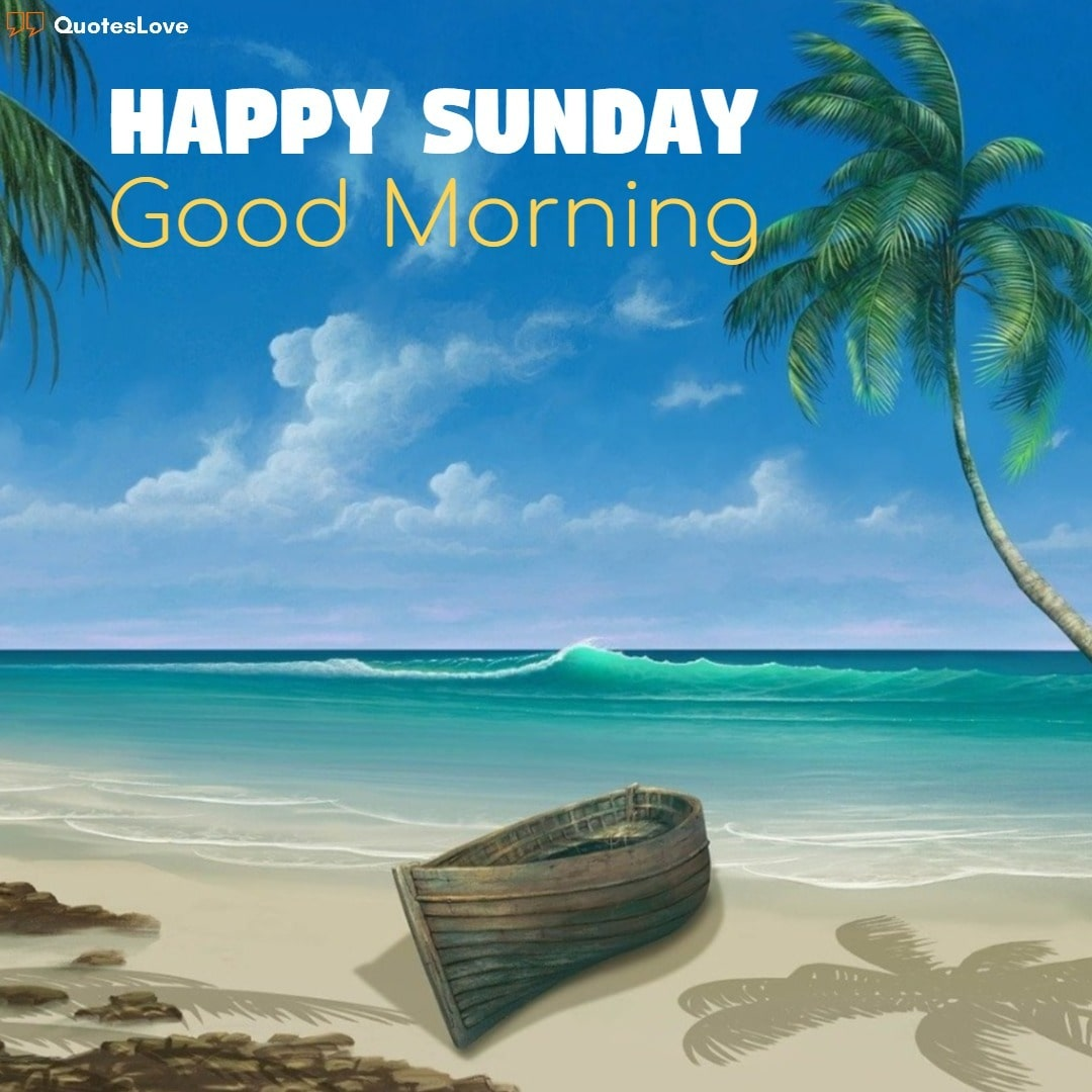 Happy Sunday Good Morning Images