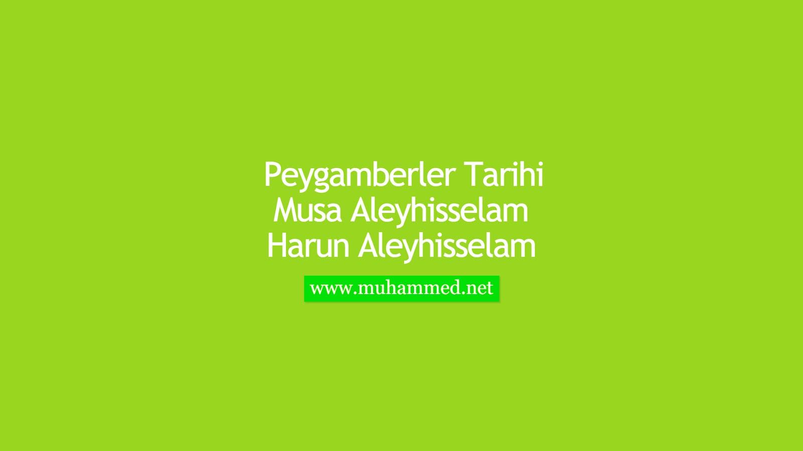 Hz. Musa ve Harun (a.s.)