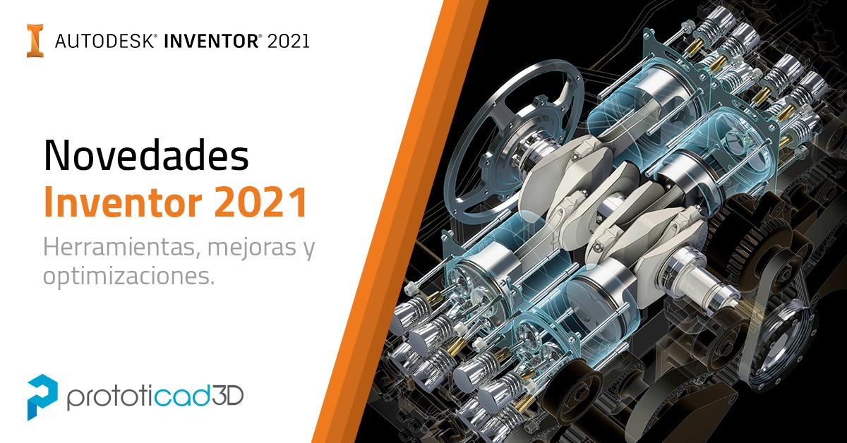novedades nuevo actualizacion inventor 2021