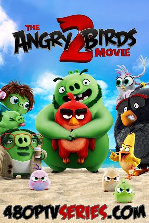 Download The Angry Birds Movie 2 (2019) 1GB Full Hindi Dual Audio Movie Download 720p Bluray Free Watch Online Full Movie Download Worldfree4u 9xmovies