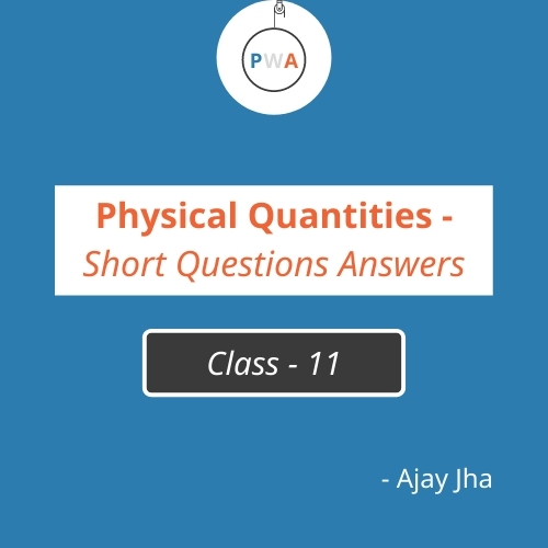 Important Short Questions With Answers - Physical Quantities | Class 11 Physics