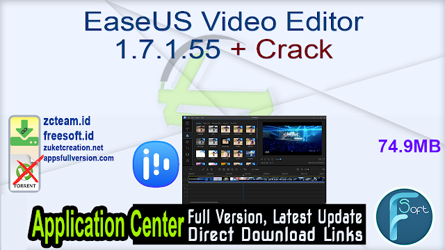 EaseUS Video Editor 1.7.1.55 + Crack_ ZcTeam.id