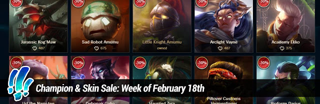 c175b7891 Surrender at 20  Champion   Skin Sale  Week of February 18th