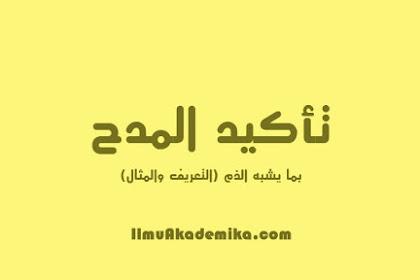 Pengertian Ta'kid Al-Madh Bima Yusybihu Adz-Dzam Dan Contohnya Dalam Balaghah