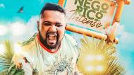 Nego Rico & Forró do Movimento - Intense - Verão - 2020