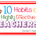 10 Habits of Highly Effective Teachers