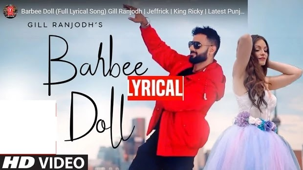 बार्बी डॉल Barbee Doll Lyrics in hindi/english-Gill Ranjodh