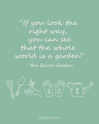 secret garden quote the world is a garden