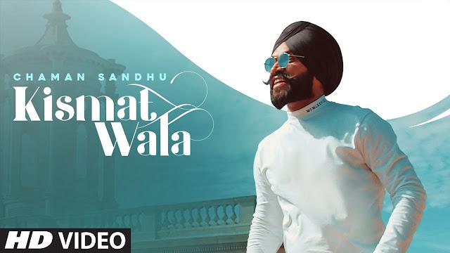 Kismat Wala Song Lyrics - Chaman Sandhu | Jaggi Jagowal | Mr Wow | Latest Punjabi Songs 2020 Lyrics Planet