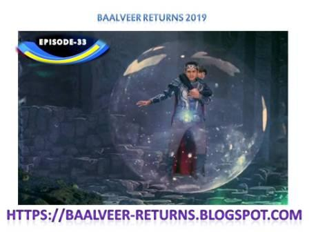 BAAL VEER RETURNS EPISODE 33-24 OCTOBER 2019