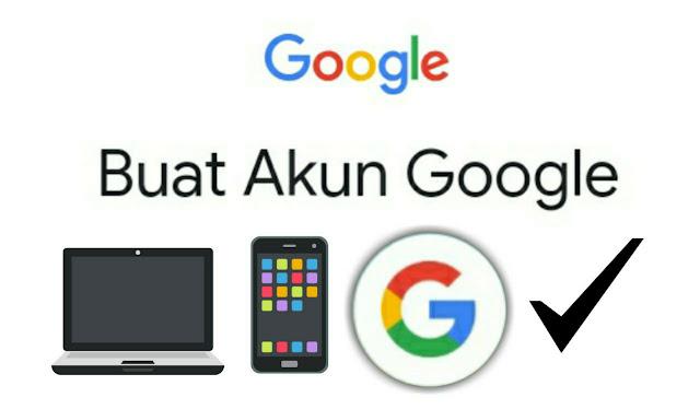 cara membuat akun google baru lewat hp maupun komputer laptop