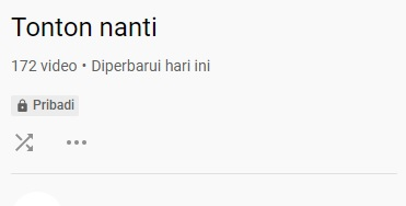 Cara Hapus Video di Playlist Tonton Nanti YouTube