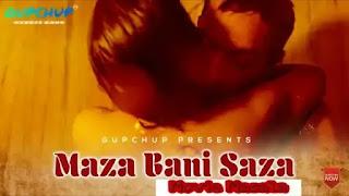 Maaza Bani Saaza WebSeries Story Star Cast Crew Review