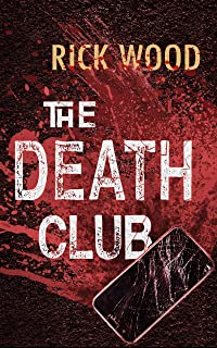The Death Club by Rick Wood