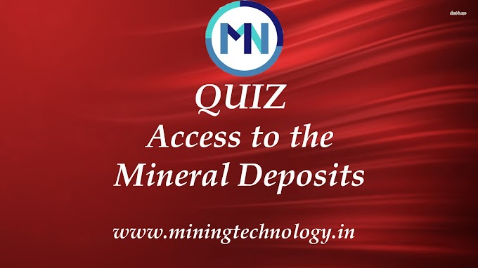 Access to the Mineral Deposits Quiz-2