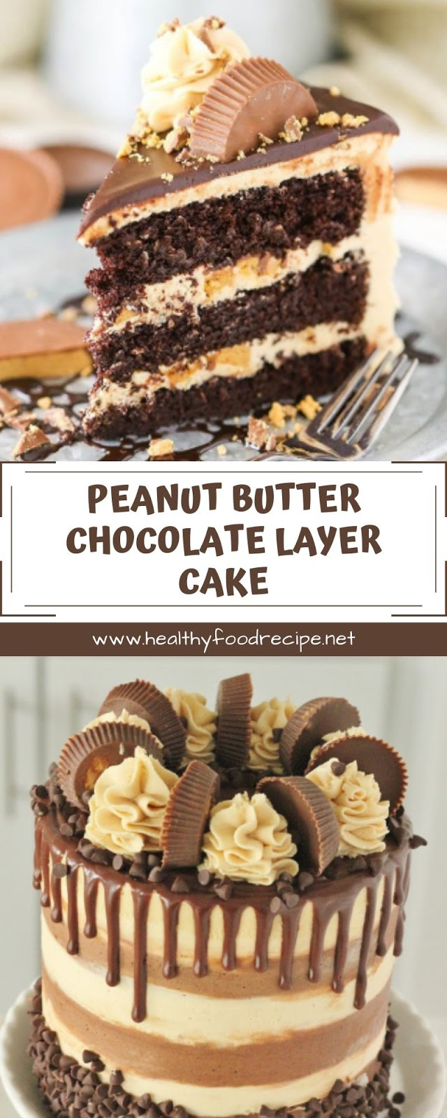 PEANUT BUTTER CHOCOLATE LAYER CAKE
