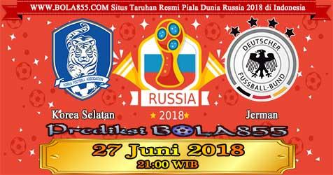 Prediksi Bola855 South Korea vs Germany 27 Juni 2018