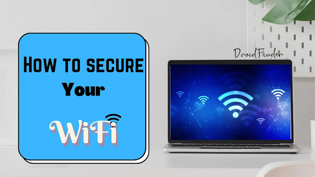 How to Keep Secure Your WiFi Network I Increase Speed of WiFi