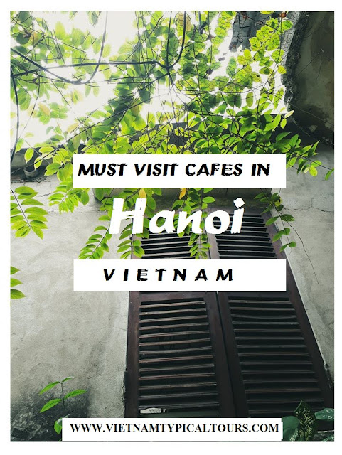 Top 7 Must-visit Locations For Coffee Drinkers In Hanoi