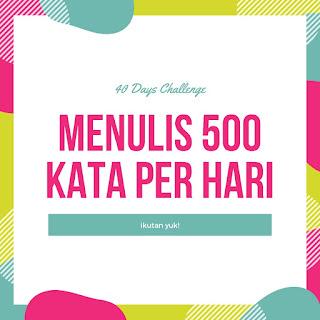 40 Hari Tantangan Menulis