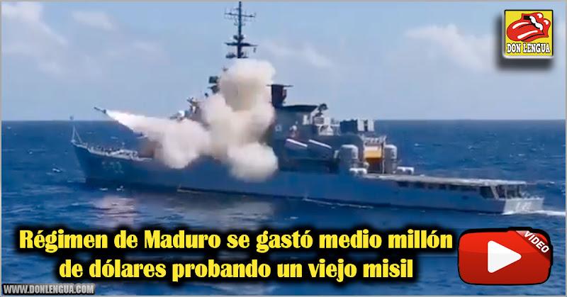 Régimen de Maduro se gastó medio millón de dólares probando un viejo misil