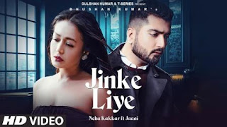 Jinke Liye Song Download Mp4 | Lyrics Neha Kakkar