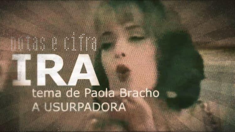 Ira - tema de Paola Bracho - Notas e cifra