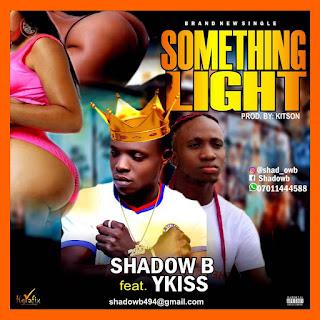 Shadow b feat Ykiss