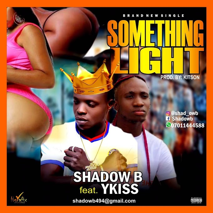 Download music mp3: Shadow b feat Ykiss _Something light