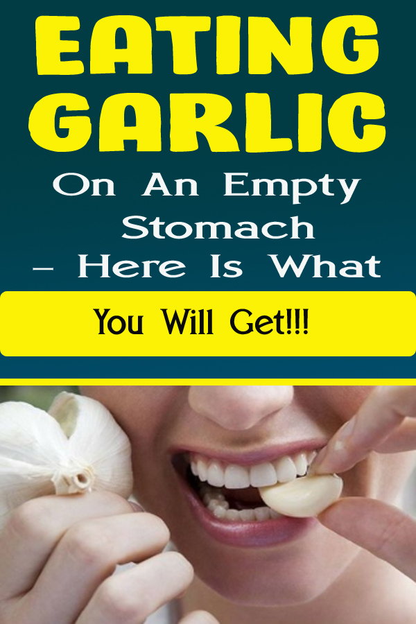 Eating Garlic On An Empty Stomach – Here Is What You Will Get!!!