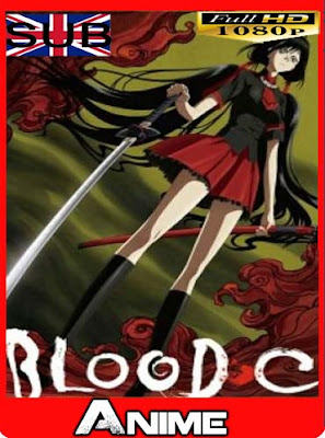 Blood C [12-12] HD [1080P]subtitulada [GoogleDrive-Mega]dizonHD