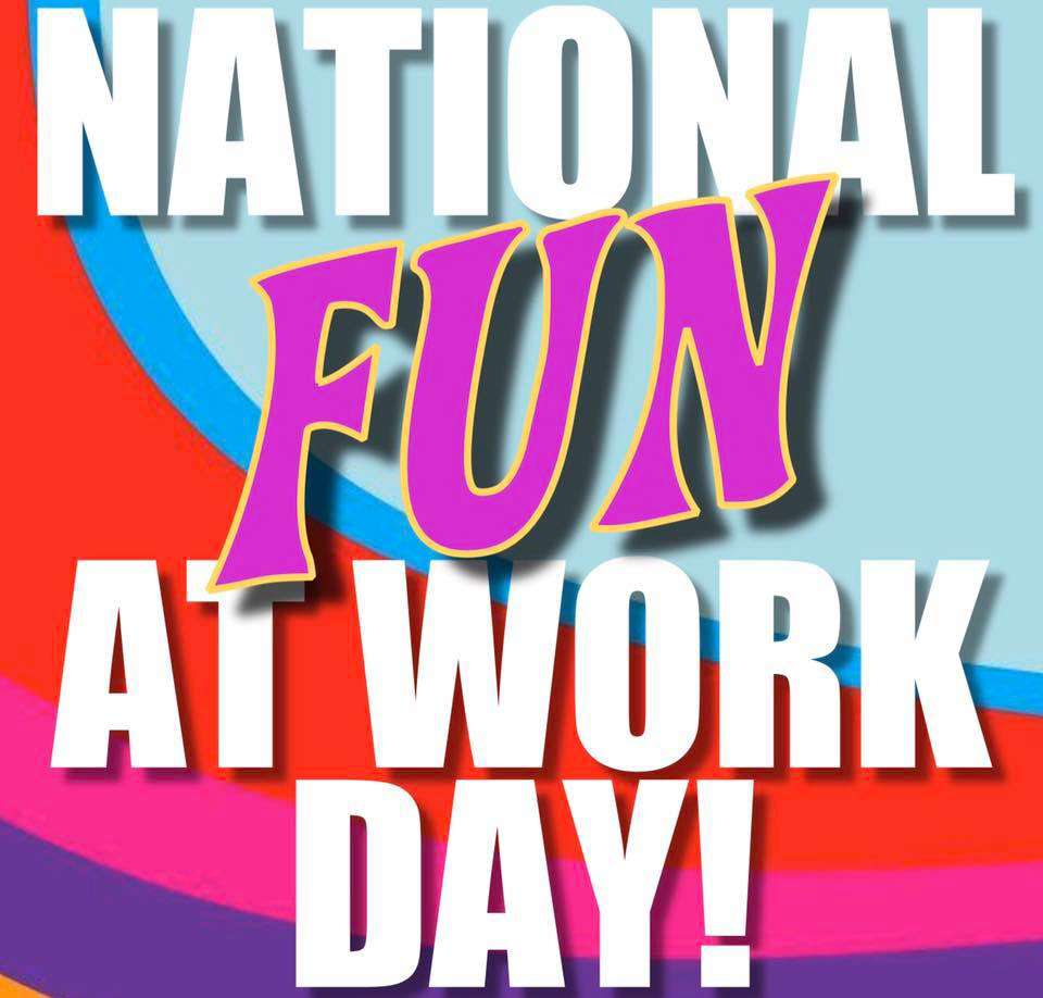 National Fun at Work Day Wishes Lovely Pics