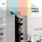 PETER BRUNTNELL - King of Madrid (Álbum, 2019)