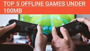 Top 5 Offline (Games) Under 100MB: Best Android (Games) Under 100MB