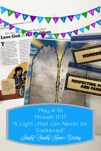 Come, Follow Me Book of Mormon: May 4-10 Mosiah 11-17 from Simply Family Home Evening
