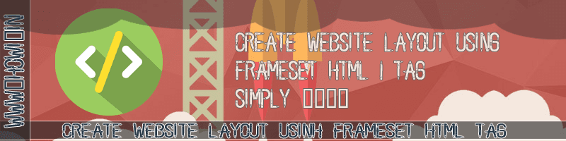 Create Website Layout Using Html Frameset
