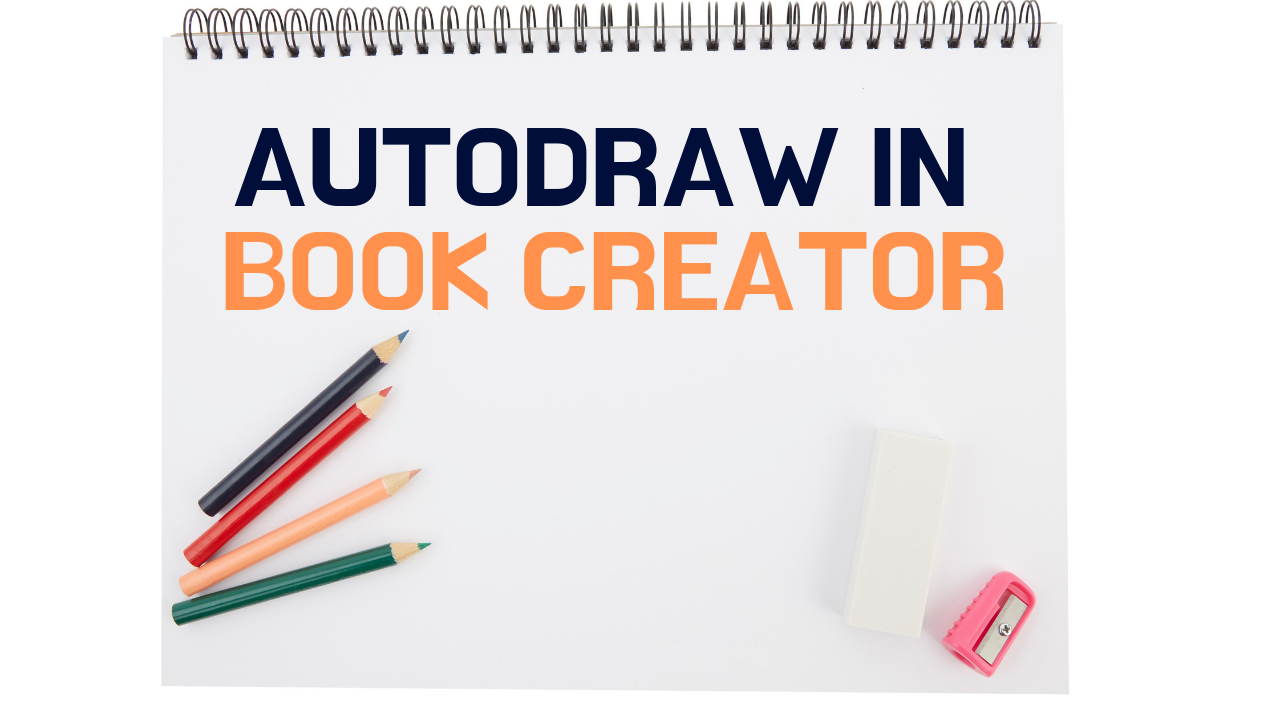 How to Use Book Creator's New Autodraw Feature