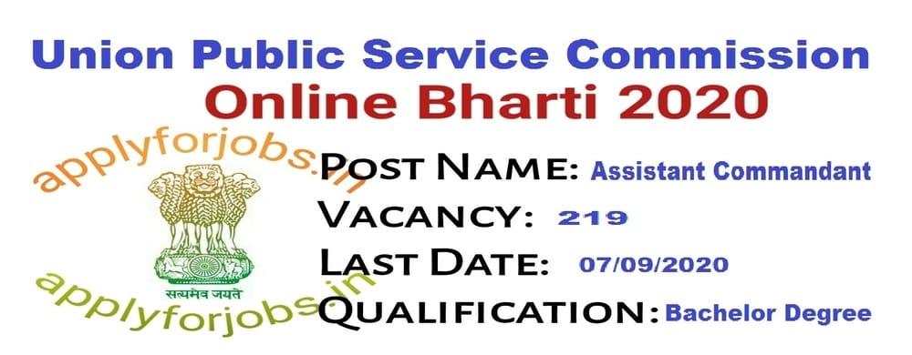 UPSC Assistant Commandant Online Form 2020 Notification, applyforjobs.in