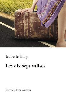 Les dix-sept valises Isabelle BARY