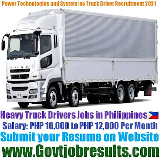 Power Technologies and System Inc Truck Driver Recruitment 2021-22