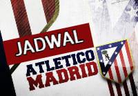 Jadwal Atletico Madrid