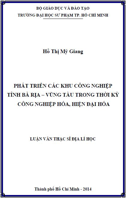 Phát triển các khu công nghiệp tỉnh Bà Rịa – Vũng Tàu trong thời kỳ công nghiệp hóa, hiện đại hóa