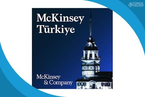 McKinsey Türkiye Podcast
