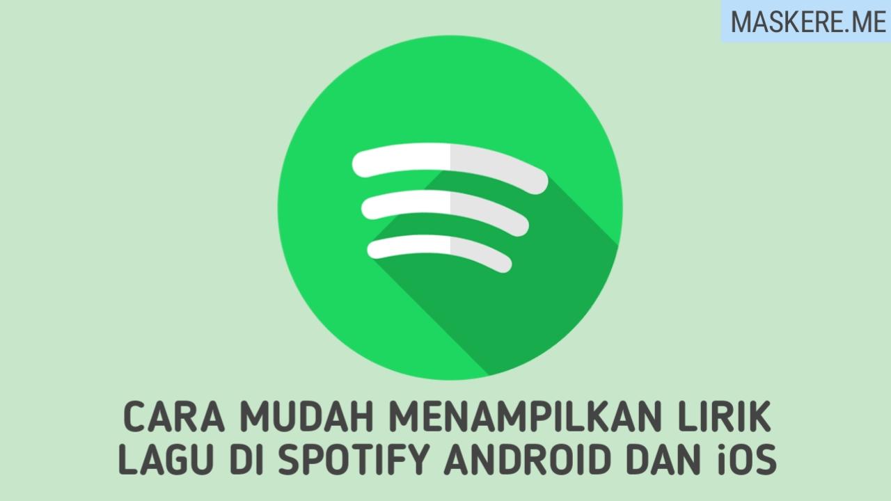 cara menampilkan lirik lagu di spotify