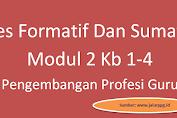 Tes Formatif Dan Sumatif Modul 2 Kb 1-4 Pengembangan Profesi Guru