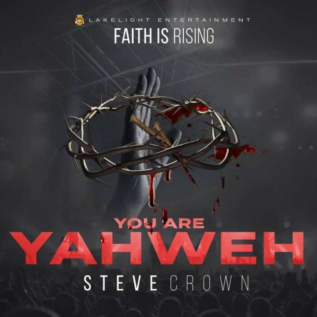 [Music Album] Steve Crown – Faith Is Rising