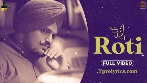 Roti Lyrics in Punjabi Font | Sidhu Moose Wala, The Kidd
