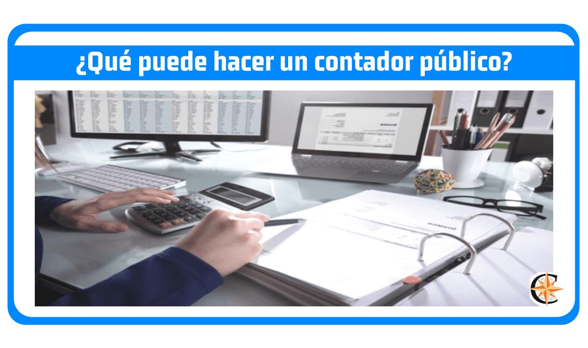 ¿Qué puede hacer un contador público?