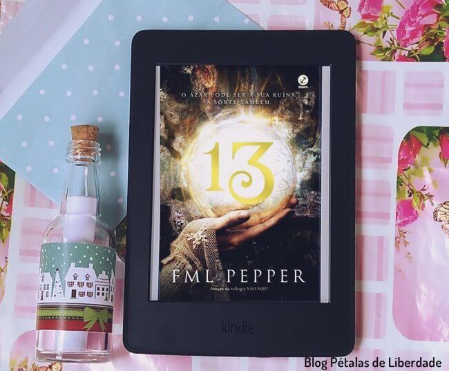 Resenha, livro, Treze, FML-Pepper, opiniao, critica, capa, galera-record, trecho, blog-literario, petalas-de-liberdade, e-book, amazon, kindle-unlimited
